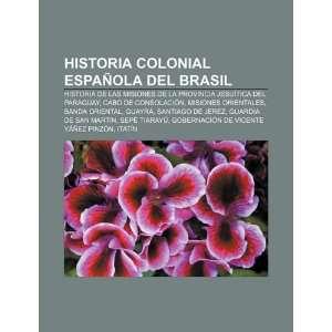 Historia colonial española del Brasil Historia de las misiones de la