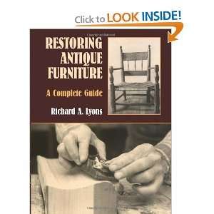 Restoring Antique Furniture: A Complete Guide (Dover Woodworking