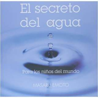 (Spanish Edition) Masaru Emoto 9788497542913  Books