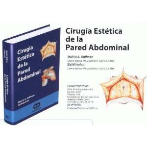 DE LA PARED ABDOMINAL (9789806574458) MELVIN A. SHIFFMAN Books