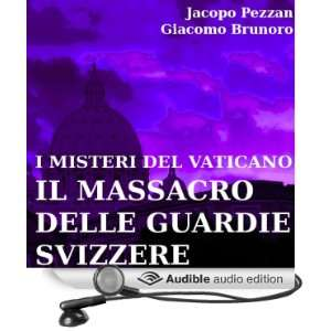 Swiss Guards] (Audible Audio Edition): Jacopo Pezzan, Giacomo Brunoro