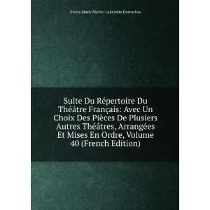 Mises En Ordre, Volume 40 (French Edition): Pierre Marie Michel