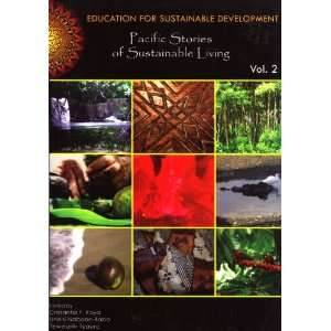 Development. Volume 2: Pacific Stories of Sustainable Living