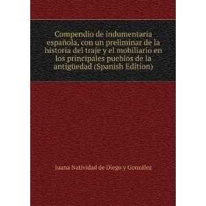(Spanish Edition) Juana Natividad de Diego y González Books
