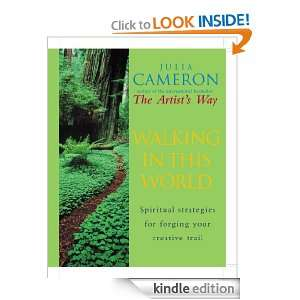 Walking In This World Julia Cameron  Kindle Store