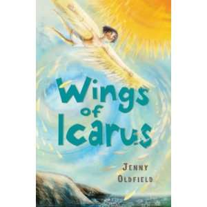 Wings of Icarus (White Wolves) (9780713686227): Jenny Oldfield: Books