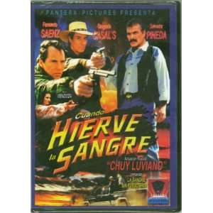 Cuando Hierve La Sangre Salvador Pineda, Fernando Saenz Movies & TV