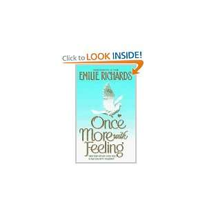 Once More With Feeling (9780380783632): Emilie Richards: Books
