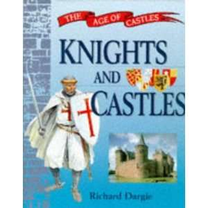 Castles Knights and Castles Hb (9780750221474) Richard Dargie Books