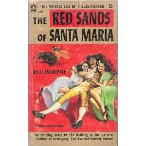 Red Sands of Santa Maria Bill Murphy Books