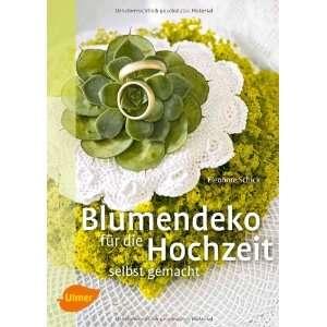 die Hochzeit selbst gemacht (9783800177295) Eleonore Schick Books