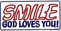 SMILE God Loves You LICENSE PLATE religious humor faith