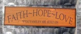FAITH HOPE LOVE Families Built Wood Sign 6.5x24 TAN