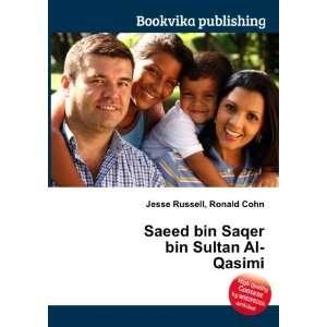 Saeed bin Saqer bin Sultan Al Qasimi: Ronald Cohn Jesse Russell: Books