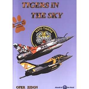 Tigers in the Sky NATO Tiger Meets (Aircraft of the World