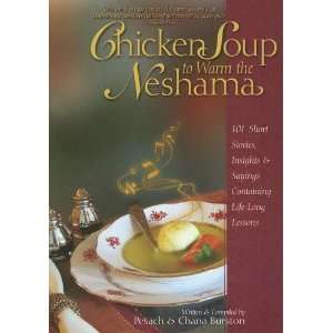 the Neshama 101 Short Stories, Insights & Sayings Containing Life