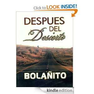 Despues Del Desierto: Bolanito (Spanish Edition): Bolaño Jesualdo