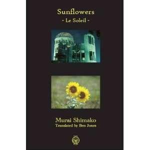 Le Soleil (9780955921933): Shimako Murai, Ben Jones: Books