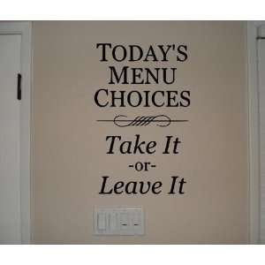 IT OR LEAVE IT Vinyl wall quotes stickers sayings home art decor decal