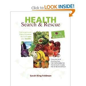 Health Search & Rescue: 7 principles and home remedies that will save