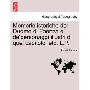 , etc. L.P. (Italian Edition) (9781241355616) Andrea Strocchi Books