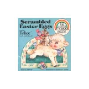 Felice, Gods Little Lamb, in Scrambled Easter Eggs (Antioch