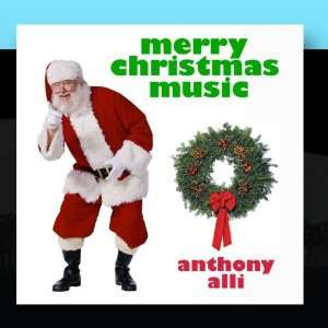 Merry Christmas Music Anthony Alli Music