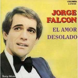 El Amor Desolado: Jorge Falcon: Music