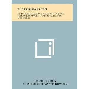 ): Daniel J. Foley, Charlotte Edmands Bowden, Paul E. Genereux: Books