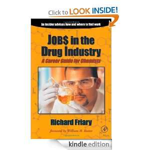 Job$ in the Drug Indu$try: A Career Guide for Chemists: Richard J