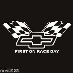 CHEVROLET FIRST ON RACE DAY WINDOW DECAL STICKER
