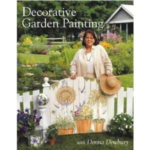com Decorative Garden Painting (9780715313695) Donna Dewberry Books