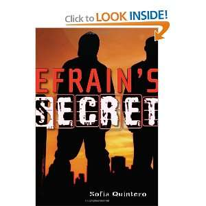 Efrains Secret (9780440240624): Sofia Quintero: Books