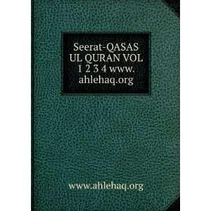 QASAS UL QURAN VOL 1 2 3 4 www.ahlehaq.org www.ahlehaq.org Books