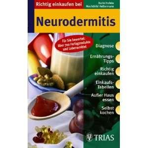 Richtig einkaufen bei Neurodermitis (9783830431589