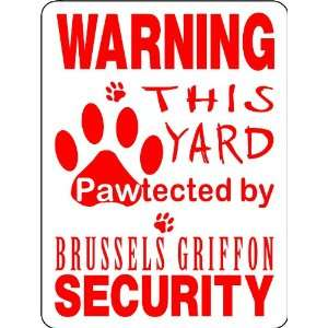 BRUSSELS GRIFFON ALUMINUM GUARD DOG SIGN PP5 Everything Else