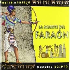 Descubre Egipto. La muerte del Faraon (9788479422493) AA.VV Books