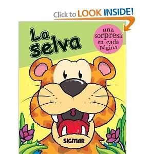 LA SELVA (Piruetas/ Pirouettes) (Spanish Edition