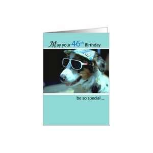 : 46th Birthday Wishes, Dog with Sunglasses and Hat, Humorous, Funny