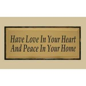 SaltBox Gifts I1023HLPH Have Love In Your Heart Sign