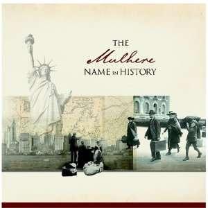 The Mulhere Name in History: Ancestry  Books