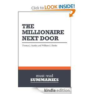 Summary: The Millionaire Next Door   Thomas J. Stanley and William D