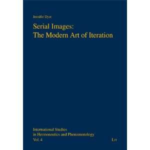 Serial Images: The Modern Art of Iteration (International