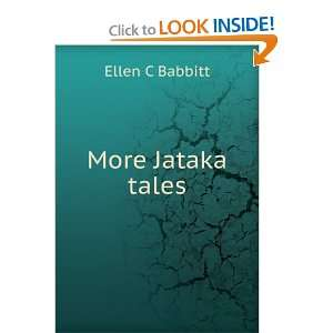 More Jataka tales: Ellen C Babbitt: Books