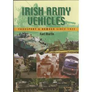 Irish army vehicles: Transport and armour since 1922