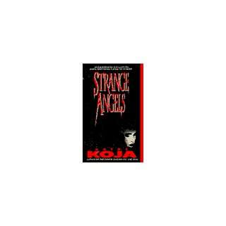 Strange Angels (9780440214984) Kathe Koja Books