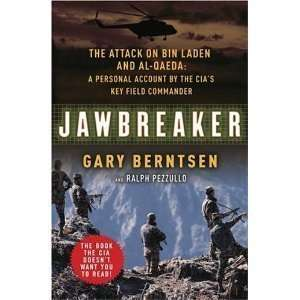 Jawbreaker: The Attack on Bin Laden and Al Qaeda: A