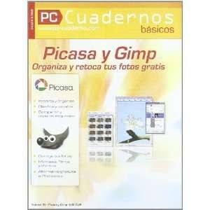 Picasa y Gimp: Organiza y Retoca tus Fotos (9782915605990