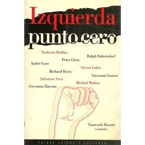 Izquierda punto cero / Left Zero (Spanish Edition