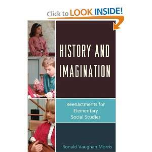 History and Imagination Reenactments for Elementary